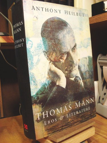 9780333656594: Thomas Mann: Eros & Literature