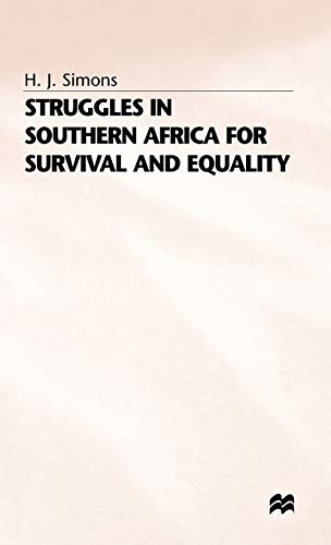 9780333656648: Struggles in Southern Africa for Survival and Equality