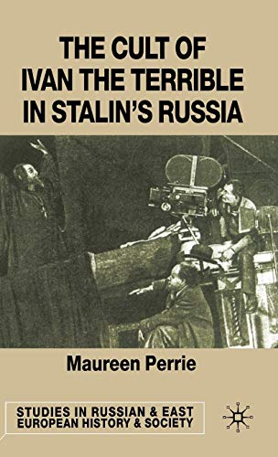 9780333656846: The Cult of Ivan the Terrible in Stalin's Russia (Studies in Russian and East European History and Society)