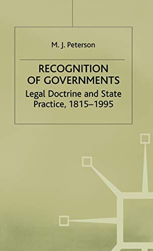 9780333657638: Recognition of Governments: Legal Doctrine and State Practice, 1815-1995