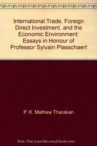 INTERNATIONAL TRADE, FOREIGN DIRECT INVESTMENT AND THE: Tharakan, P. K.
