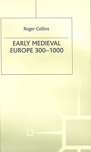 9780333658079: Early Medieval Europe (Palgrave History of Europe)