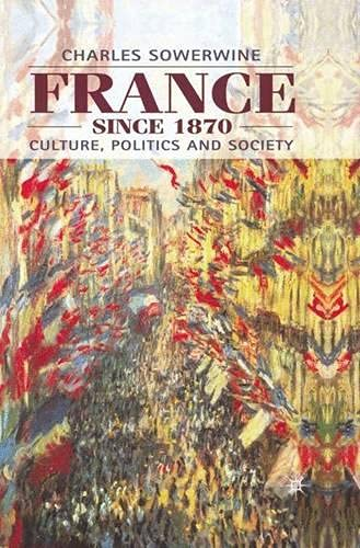 9780333658369: France Since 1870: Culture, Politics and Society
