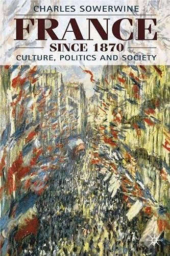 9780333658376: France Since 1870: Culture, Politics and Society