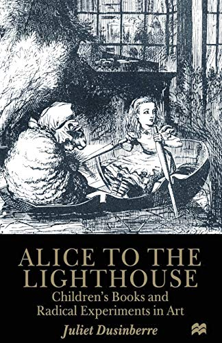 9780333658505: Alice to the Lighthouse: Children's Books and Radical Experiments in Art