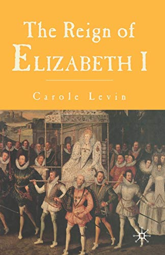 9780333658666: The Reign of Elizabeth 1
