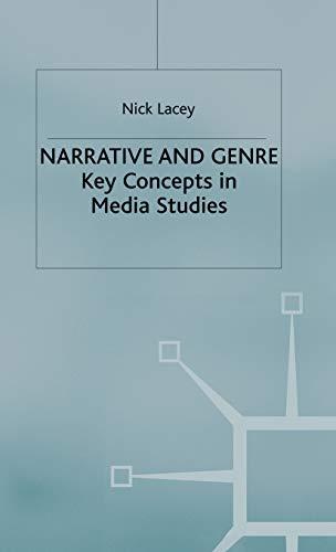 9780333658710: Narrative and Genre: Key Concepts in Media Studies