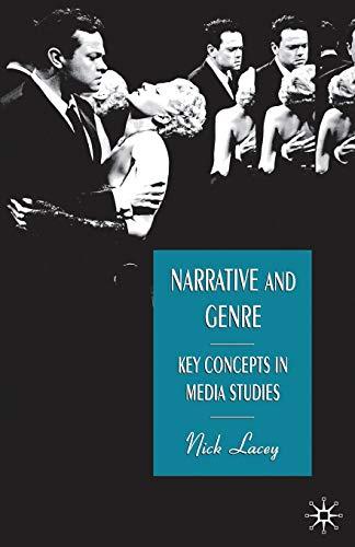 9780333658727: Narrative and Genre: Key Concepts in Media Studies