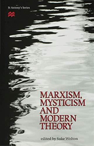 Marxism, Mysticism and Modern Theory (St Antony's Series): Wolton, Suke ( Ed. )