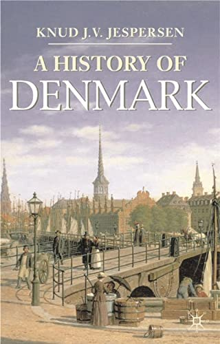 9780333659182: A History of Denmark (Palgrave Essential Histories Series)