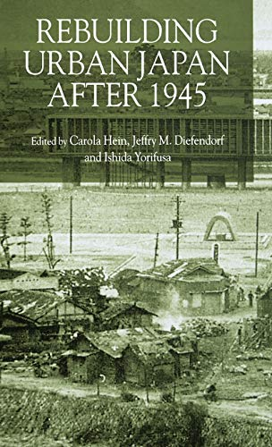 9780333659625: Rebuilding Urban Japan After 1945