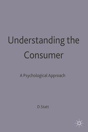 9780333660621: Understanding the Consumer: A Psychological Approach