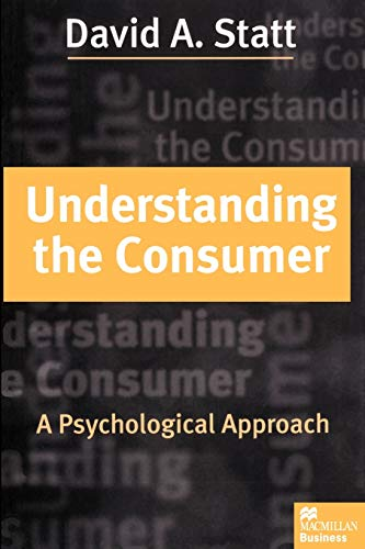 9780333660638: Understanding the Consumer: A Psychological Approach