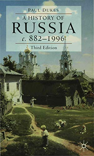 9780333660676: A History of Russia: Medieval, Modern, Contemporary c. 882–1996