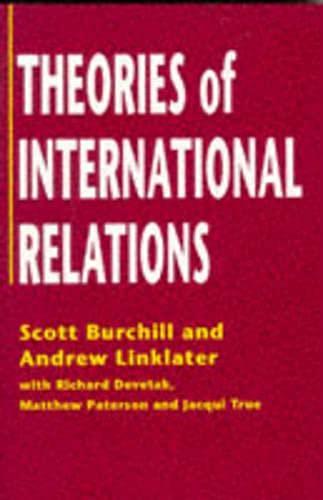 Theories of International Relations: Scott Burchill, Andrew