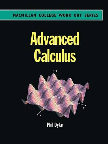 9780333660928: Advanced Calculus (College Work Out)