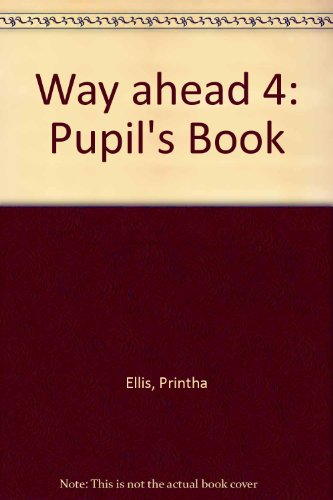9780333661512: Way ahead 4: Pupil's Book