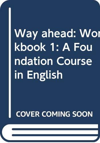 9780333661567: Way ahead: Workbook 1: A Foundation Course in English