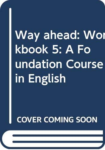 9780333661581: Way ahead: Workbook 5: A Foundation Course in English
