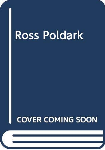 Ross Poldark: A Novel of Cornwall, 1783-1787 (Poldark 1)