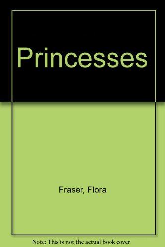 9780333662014: Princesses