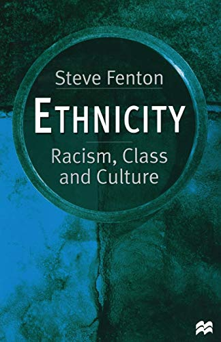 9780333662250: Ethnicity: Racism, Class and Culture