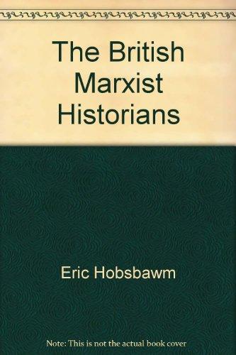 9780333662427: The British Marxist Historians
