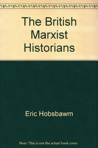 9780333662427: The British Marxist Historians