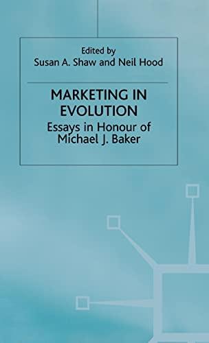 Marketing in Evolution: Essays in Honour of Michael J. Baker: Neil Hoodd