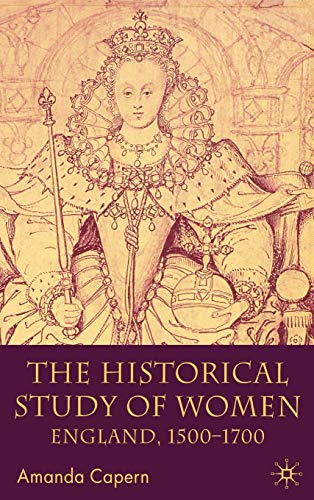 9780333662687: The Historical Study of Women: England 1500-1700