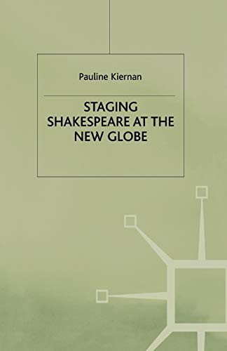 9780333662731: Staging Shakespeare at the New Globe (Early Modern Literature in History)