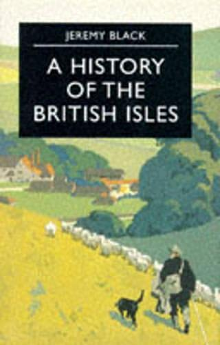 9780333662816: A History of the British Isles (Palgrave Essential Histories Series)