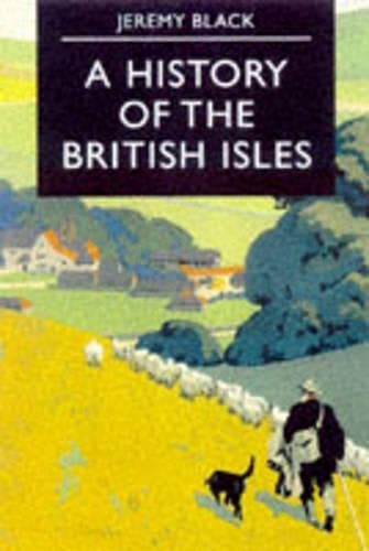 9780333662823: A History of the British Isles (Palgrave Essential Histories Series)