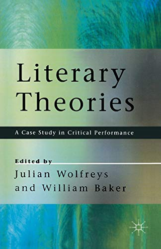 9780333663028: Literary Theories: A Case Study in Critical Performance