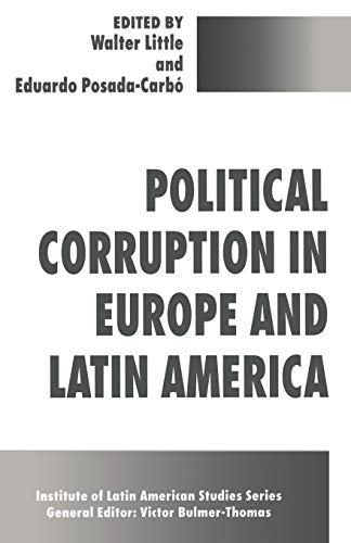 9780333663103: Political Corruption in Europe and Latin America (Studies of the Americas)