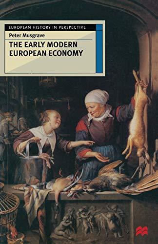 9780333665428: The Early Modern European Economy