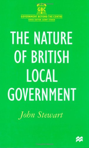 9780333665688: The Nature of British Local Government (Government Beyond the Centre)