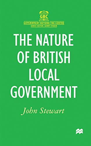 9780333665695: The Nature of British Local Government (Government Beyond the Centre)