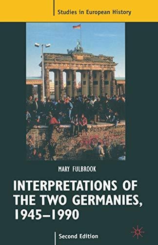 9780333665794: Interpretations of the Two Germanies, 1945-1990 (Studies in European History)