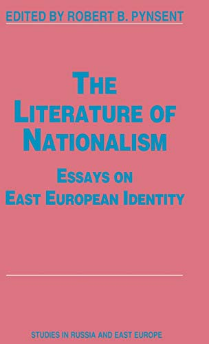 9780333666821: The Literature of Nationalism: Essays on East European Identity (Studies in Russia and East Europe)