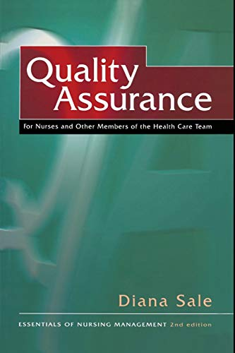 9780333669174: Quality Assurance: For Nurses and Other Members of the Health Care Team (The Essentials of Nursing Management Series)