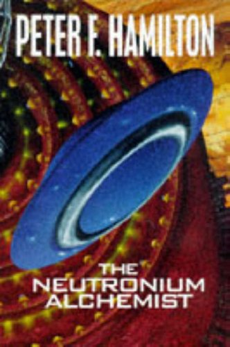 9780333669358: The Neutronium Alchemist (Night's Dawn Trilogy)