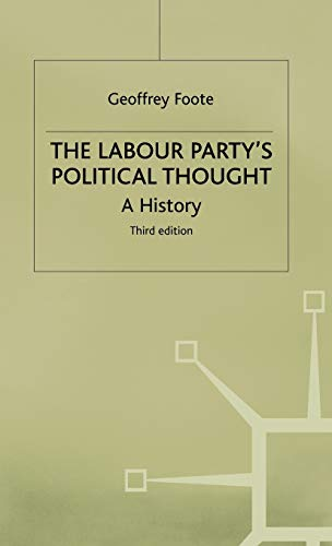 9780333669440: The Labour Party's Political Thought: A History
