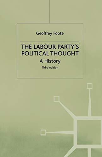 9780333669457: The Labour Party's Political Thought