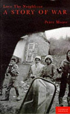 9780333669839: Love Thy Neighbor: A Story of War