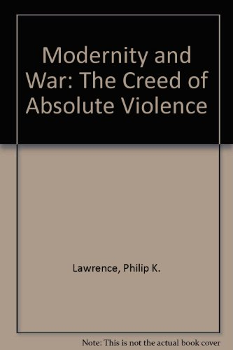 9780333670262: Modernity and War : The Creed of Absolute Violence