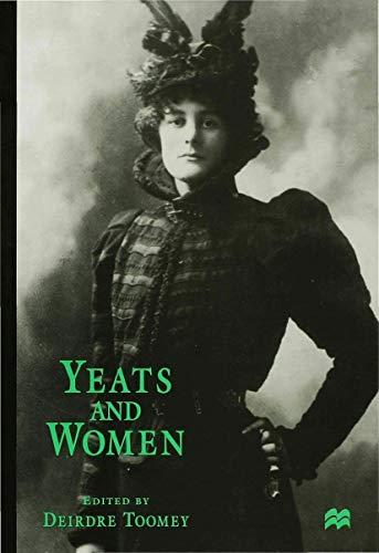 9780333670491: Yeats and Women