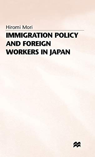 9780333670675: Immigration Policy and Foreign Workers in Japan
