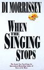 9780333671597: When the Singing Stops