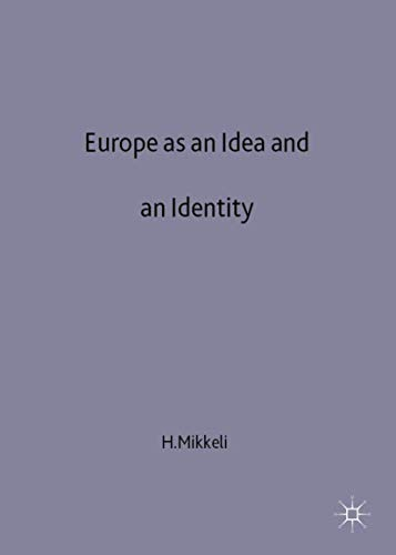 9780333671634: Europe as an Idea and an Identity